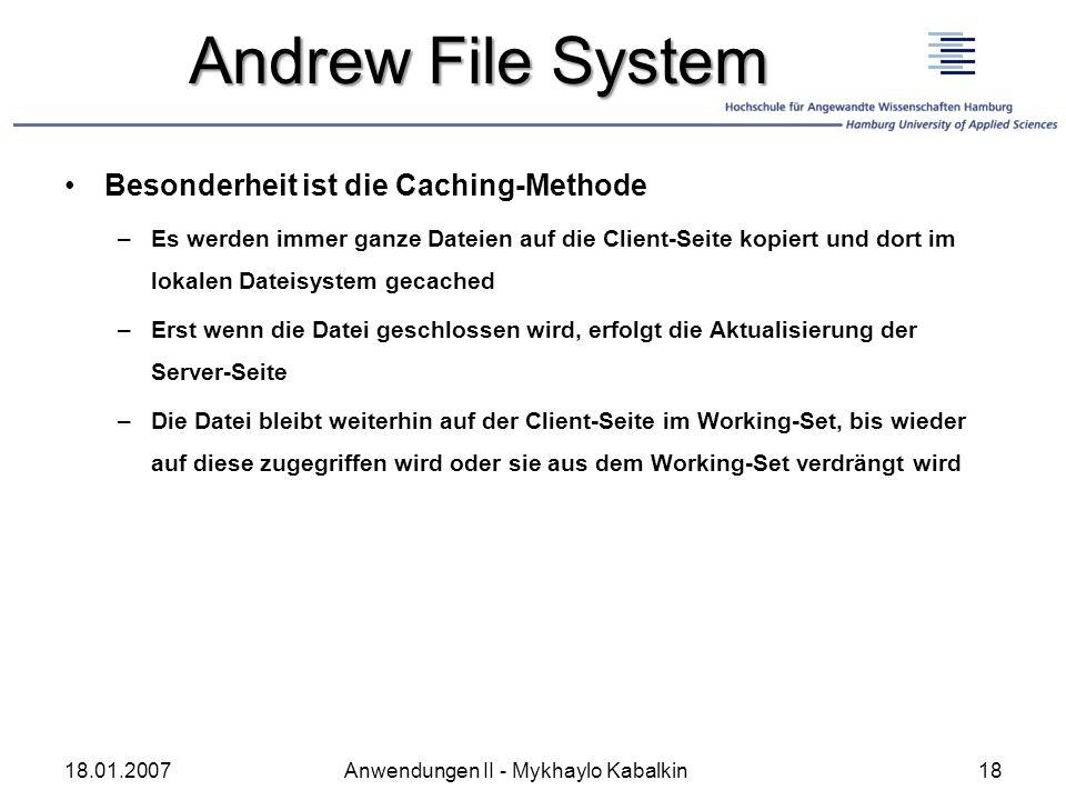 Andrew File System Besonderheit ist die Caching-Methode