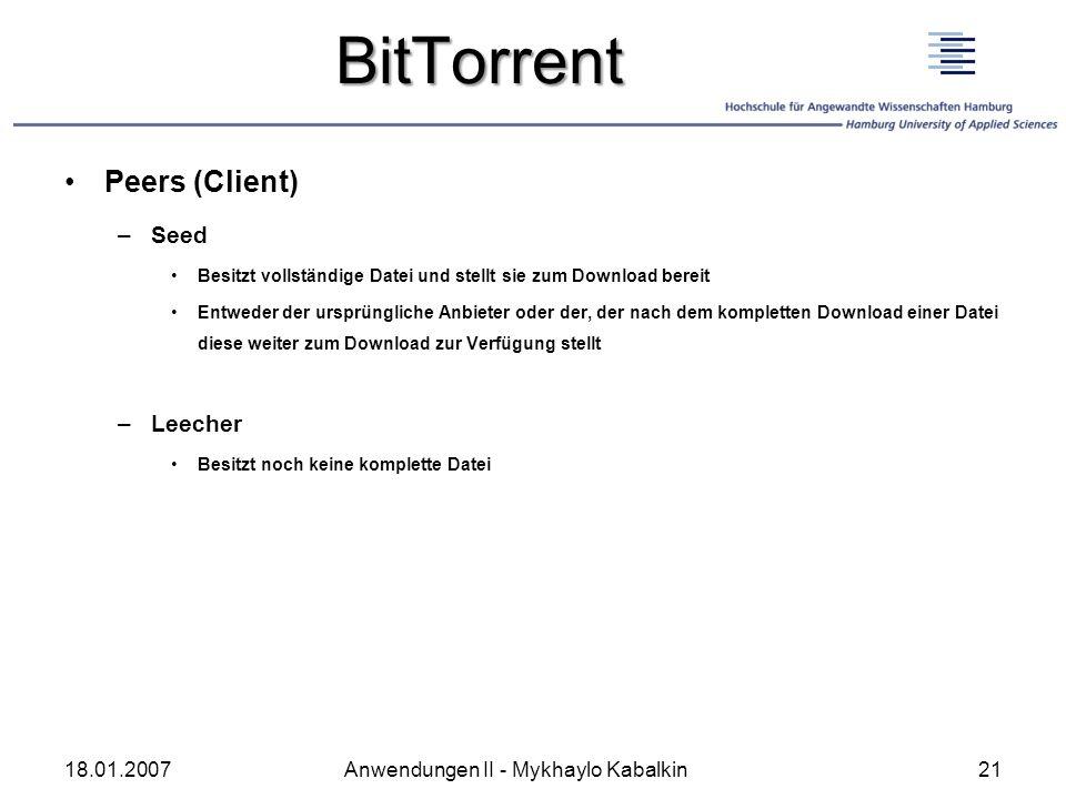 BitTorrent Peers (Client) Seed Leecher 18.01.2007