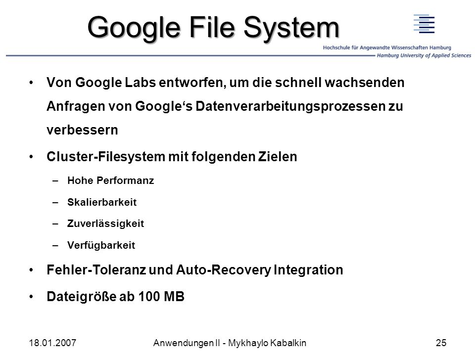 Google File System Von Google Labs entworfen, um die schnell wachsenden Anfragen von Google's Datenverarbeitungsprozessen zu verbessern.