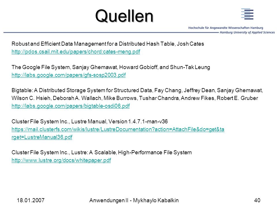 Quellen Robust and Efficient Data Management for a Distributed Hash Table, Josh Cates. http://pdos.csail.mit.edu/papers/chord:cates-meng.pdf.
