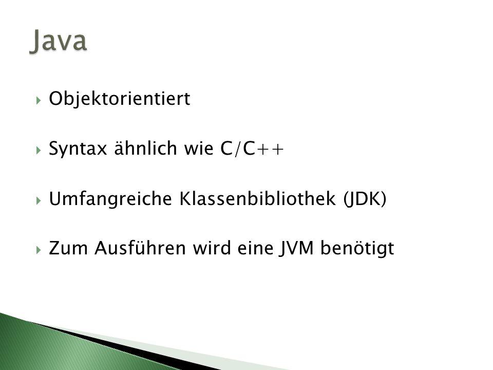 Java Objektorientiert Syntax ähnlich wie C/C++