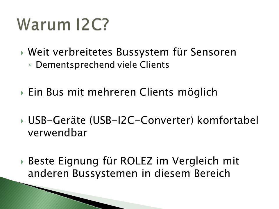 Warum I2C Weit verbreitetes Bussystem für Sensoren
