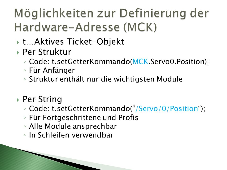 Möglichkeiten zur Definierung der Hardware-Adresse (MCK)