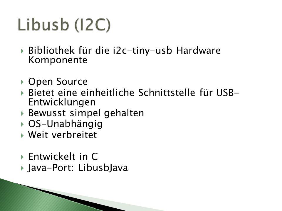 Libusb (I2C) Bibliothek für die i2c-tiny-usb Hardware Komponente