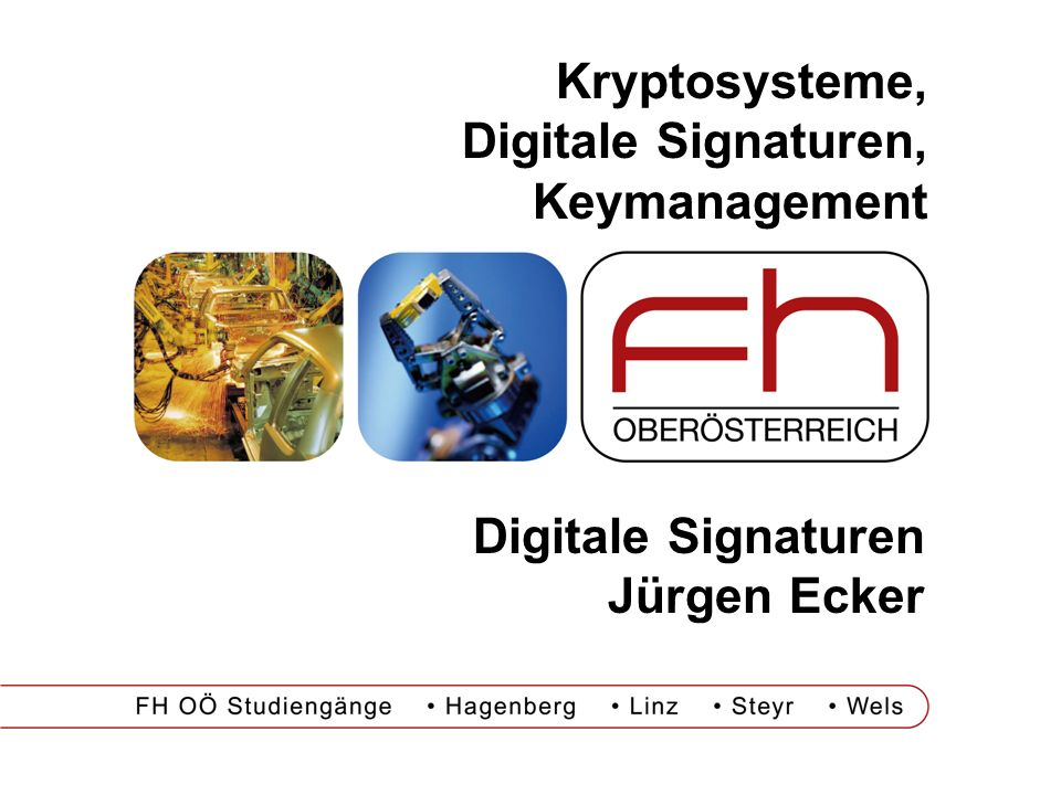 Kryptosysteme, Digitale Signaturen, Keymanagement