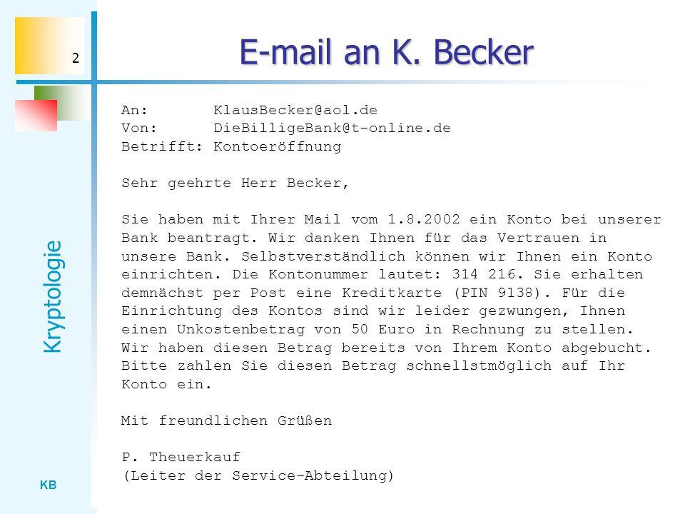 E-mail an K. Becker An: KlausBecker@aol.de