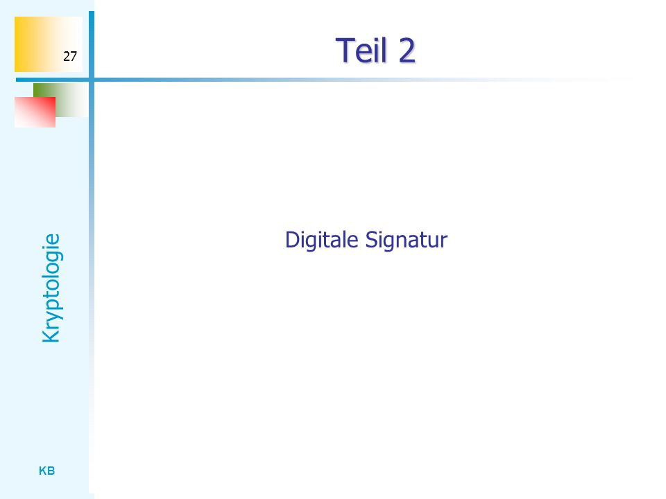 Teil 2 Digitale Signatur