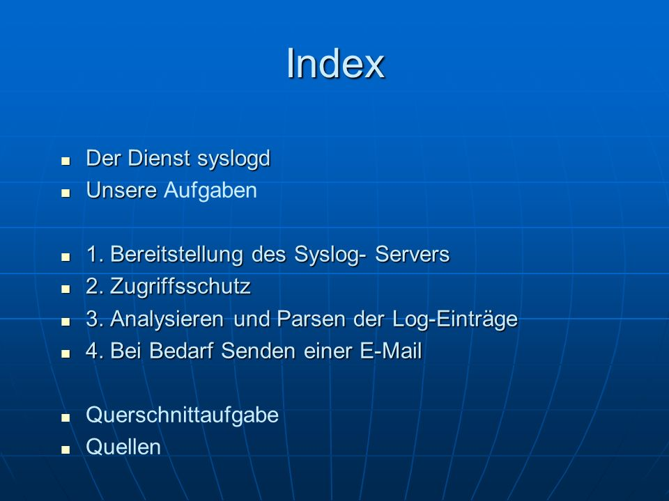 Index Der Dienst syslogd Unsere Aufgaben