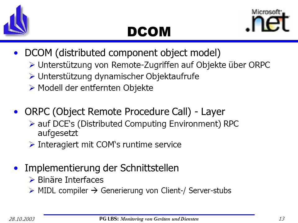 DCOM DCOM (distributed component object model)