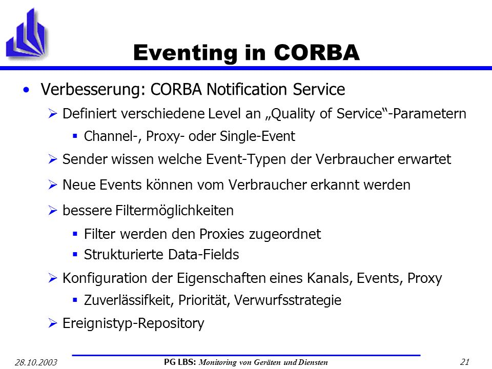 Eventing in CORBA Verbesserung: CORBA Notification Service