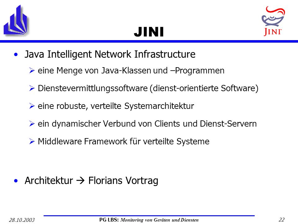 JINI Java Intelligent Network Infrastructure