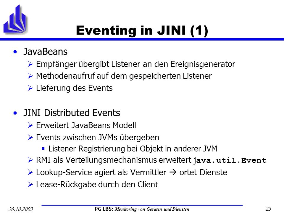 Eventing in JINI (1) JavaBeans JINI Distributed Events