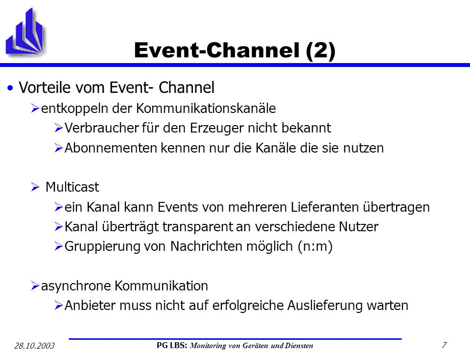Event-Channel (2) Vorteile vom Event- Channel