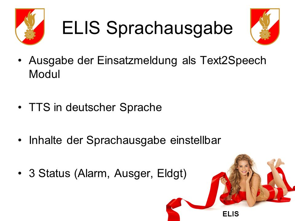 ELIS Sprachausgabe Ausgabe der Einsatzmeldung als Text2Speech Modul