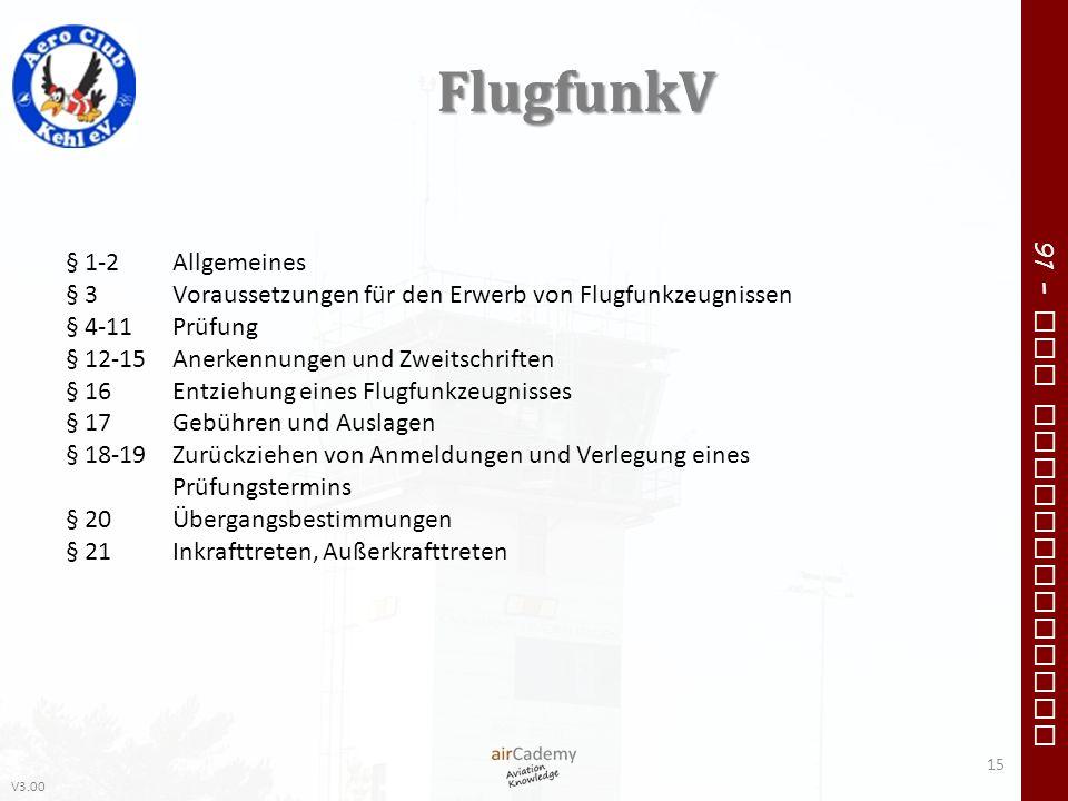 FlugfunkV § 1-2 Allgemeines