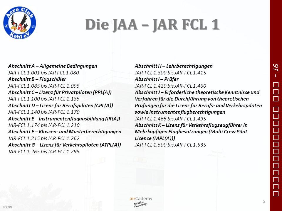 Die JAA – JAR FCL 1 Abschnitt A – Allgemeine Bedingungen