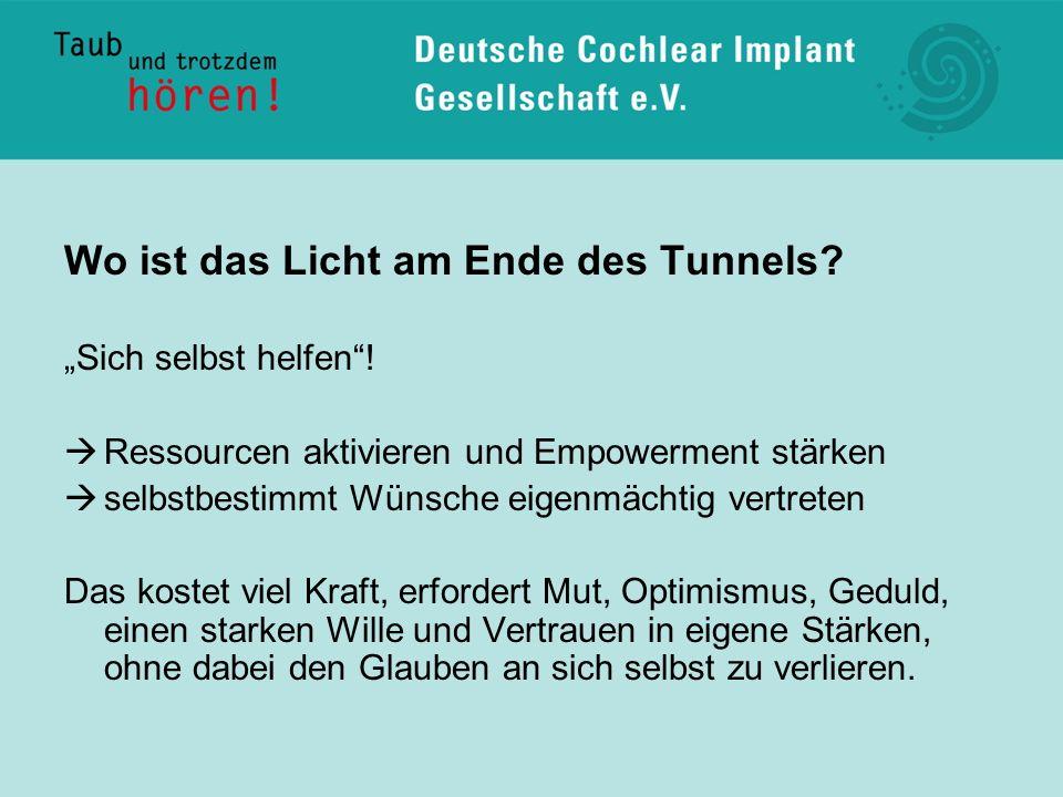 Wo ist das Licht am Ende des Tunnels