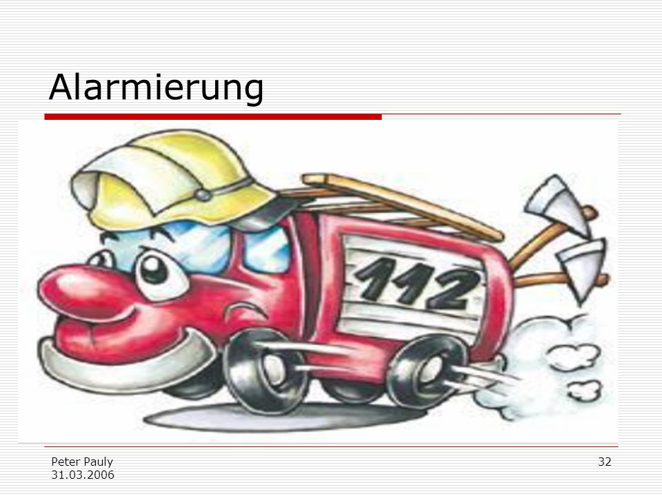 Alarmierung Peter Pauly 31.03.2006