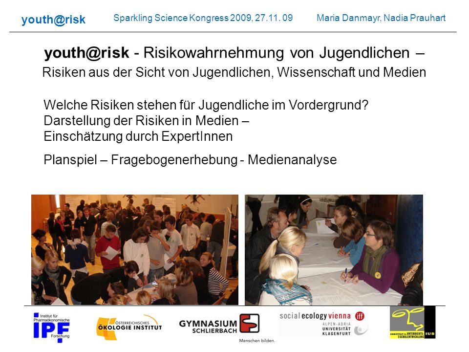 youth@risk - Risikowahrnehmung von Jugendlichen – Risiken aus der Sicht von Jugendlichen, Wissenschaft und Medien