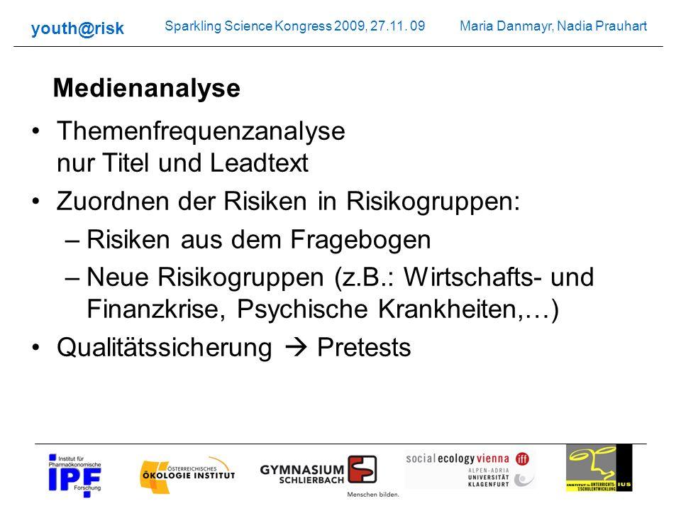 Medienanalyse Themenfrequenzanalyse nur Titel und Leadtext. Zuordnen der Risiken in Risikogruppen: