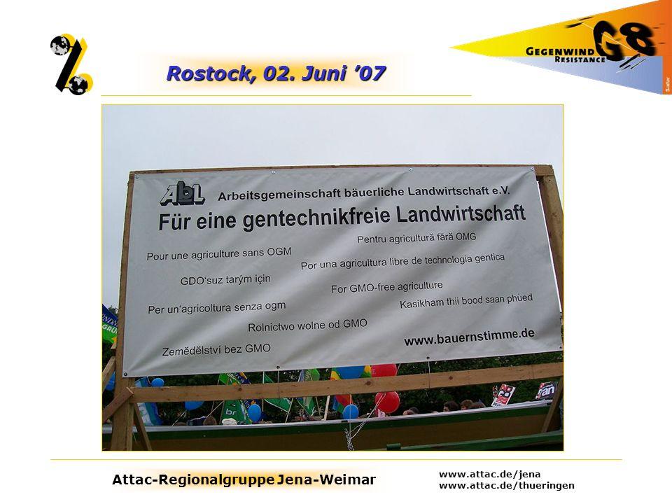 Rostock, 02. Juni '07 www.attac.de/jena www.attac.de/thueringen