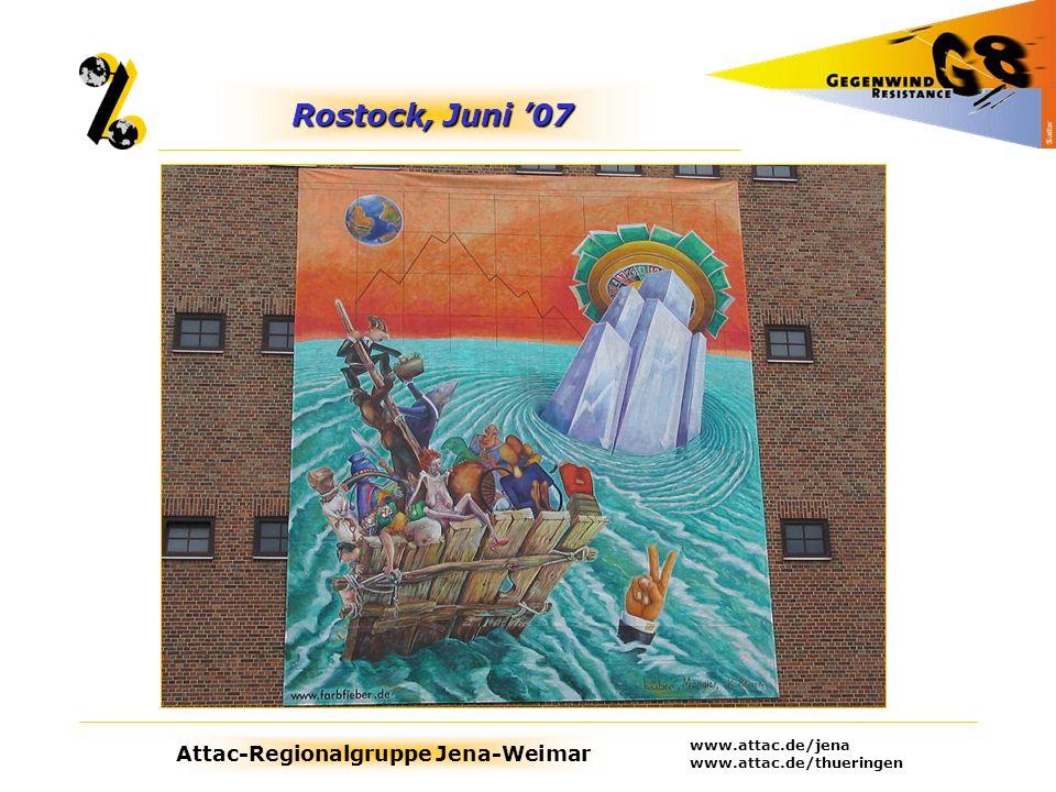 Rostock, Juni '07 www.attac.de/jena www.attac.de/thueringen