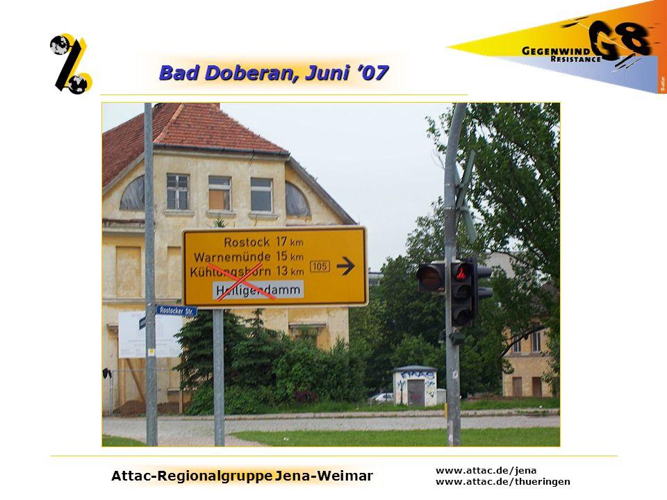 Bad Doberan, Juni '07 www.attac.de/jena www.attac.de/thueringen