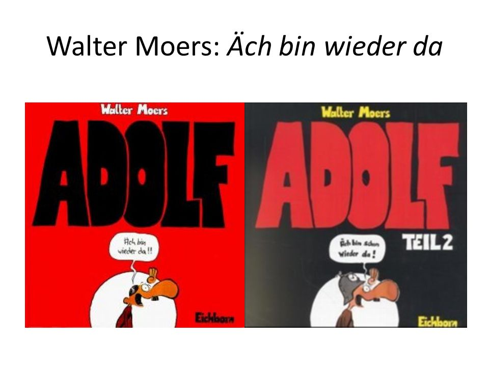 Walter Moers: Äch bin wieder da