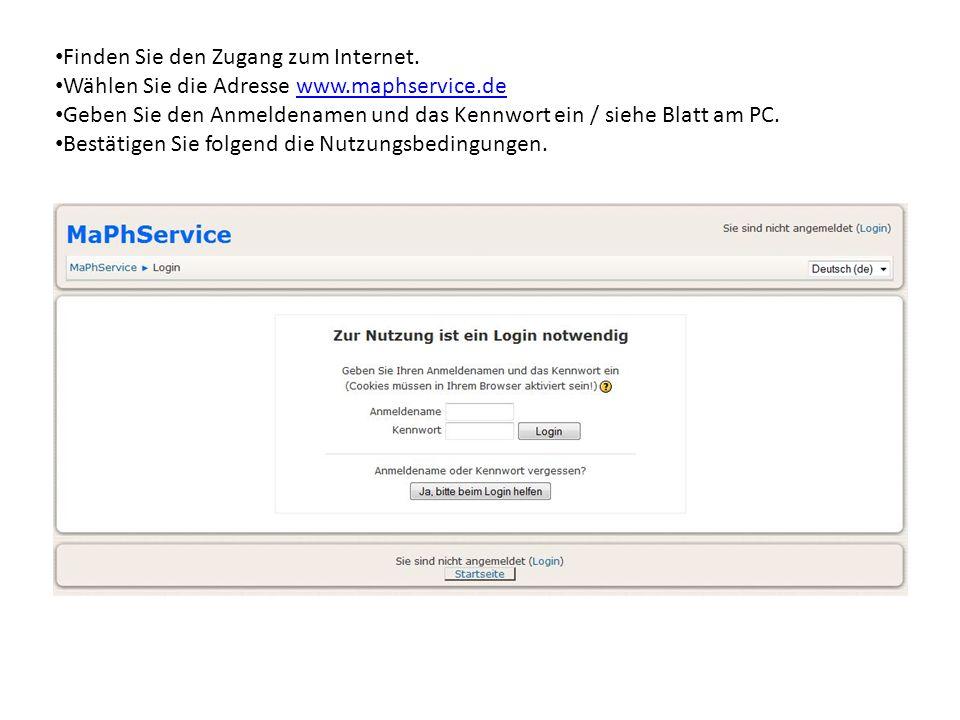 Finden Sie den Zugang zum Internet.