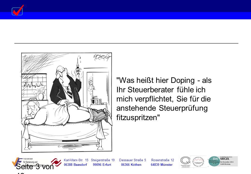Was heißt hier Doping - als Ihr Steuerberater fühle ich mich verpflichtet, Sie für die anstehende Steuerprüfung fitzuspritzen