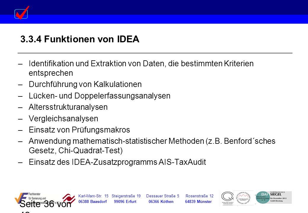 3.3.4 Funktionen von IDEA Identifikation und Extraktion von Daten, die bestimmten Kriterien entsprechen.