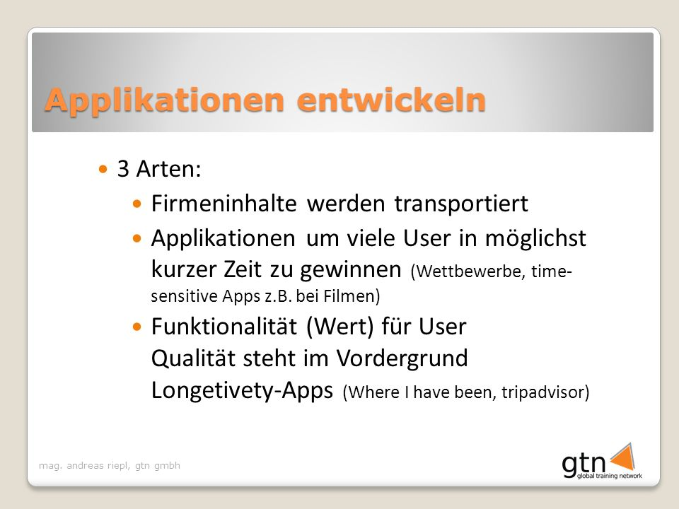Applikationen entwickeln