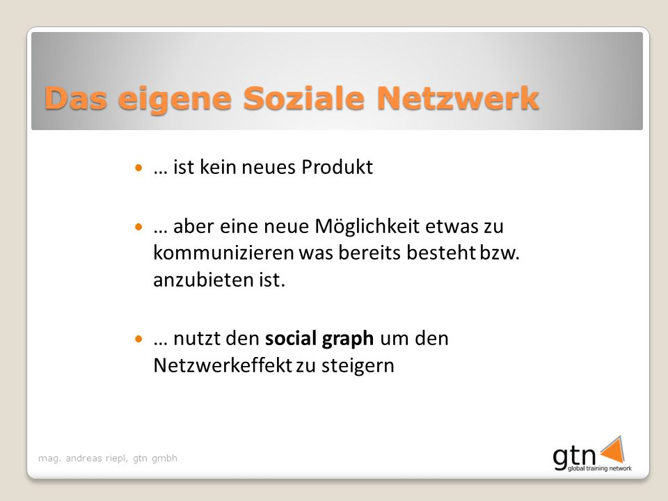 Das eigene Soziale Netzwerk