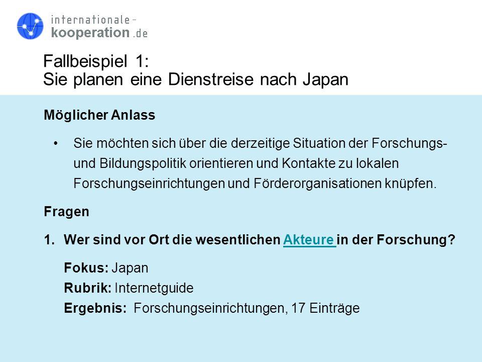 Fallbeispiel 1: Sie planen eine Dienstreise nach Japan