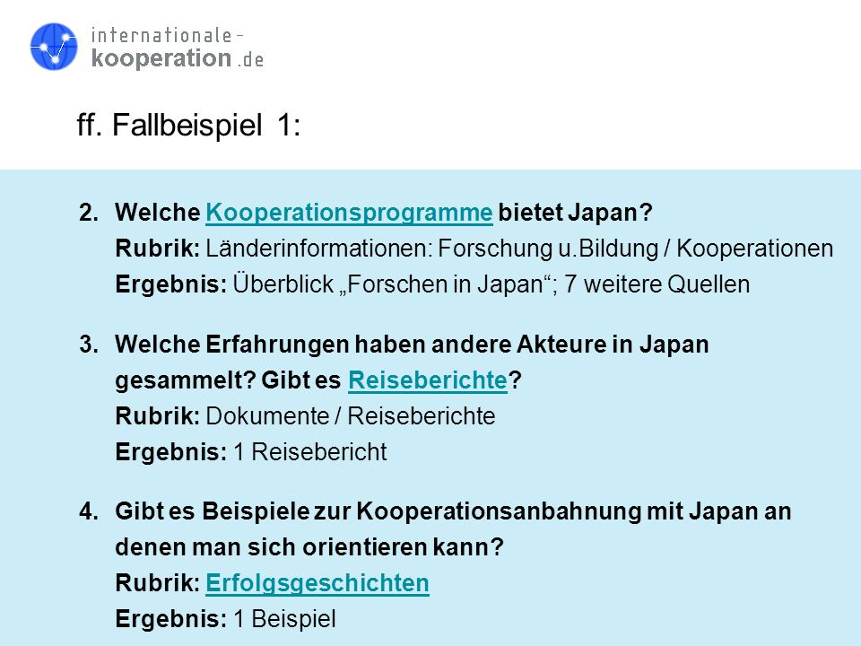 ff. Fallbeispiel 1: 2. Welche Kooperationsprogramme bietet Japan