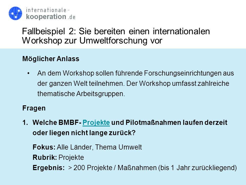 Fallbeispiel 2: Sie bereiten einen internationalen Workshop zur Umweltforschung vor