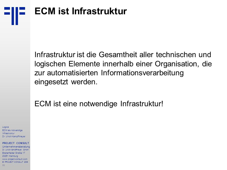 ECM ist Infrastruktur