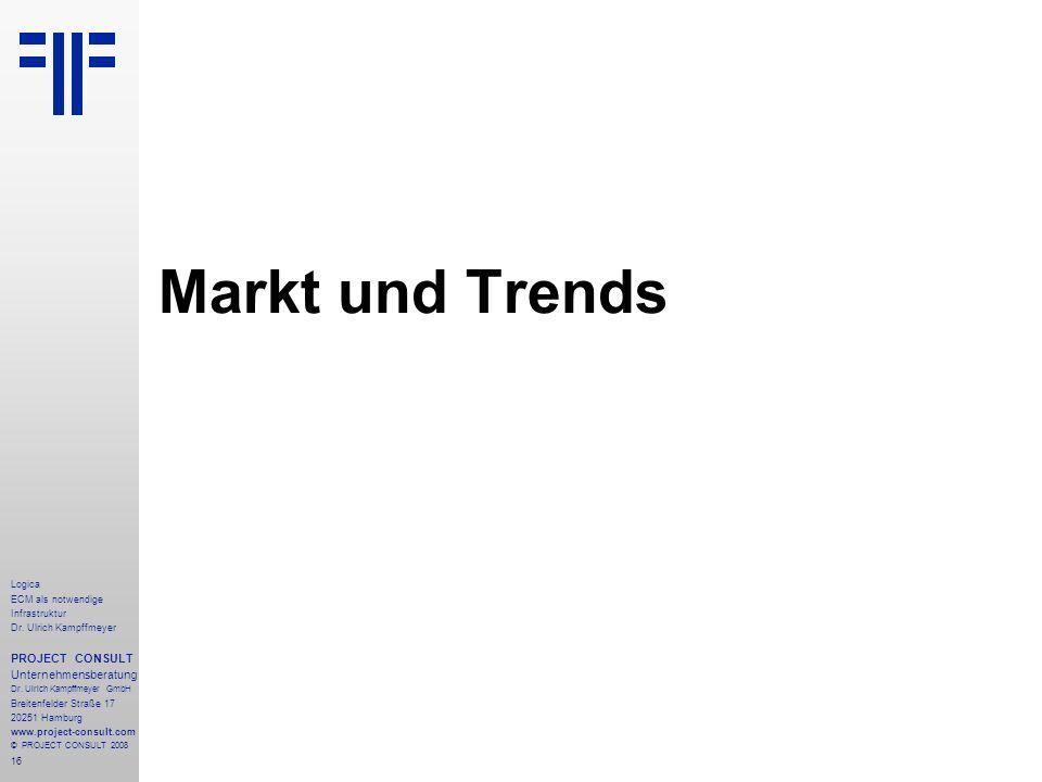 Markt und Trends PROJECT CONSULT Unternehmensberatung Logica