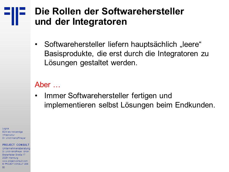 Die Rollen der Softwarehersteller und der Integratoren