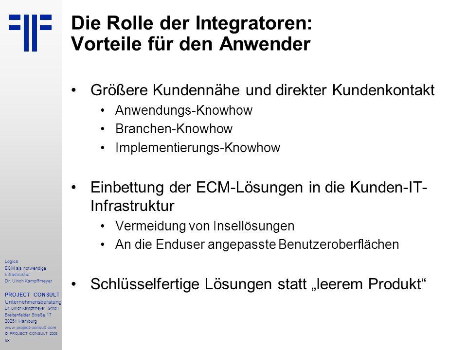 Die Rolle der Integratoren: Vorteile für den Anwender
