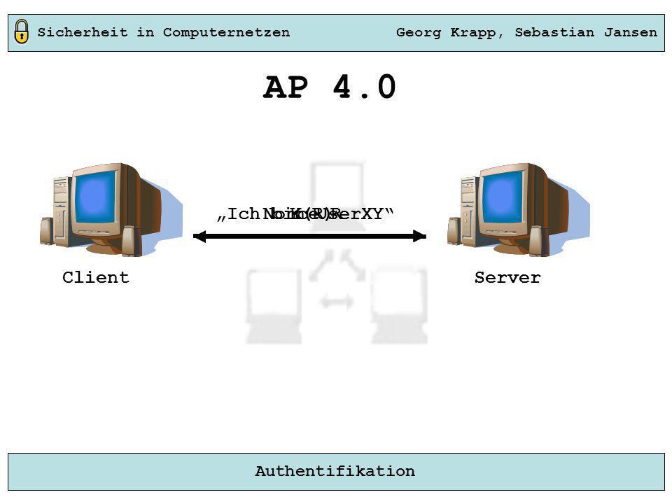 "AP 4.0 ""Ich bin UserXY Nonce R K(R) Client Server"
