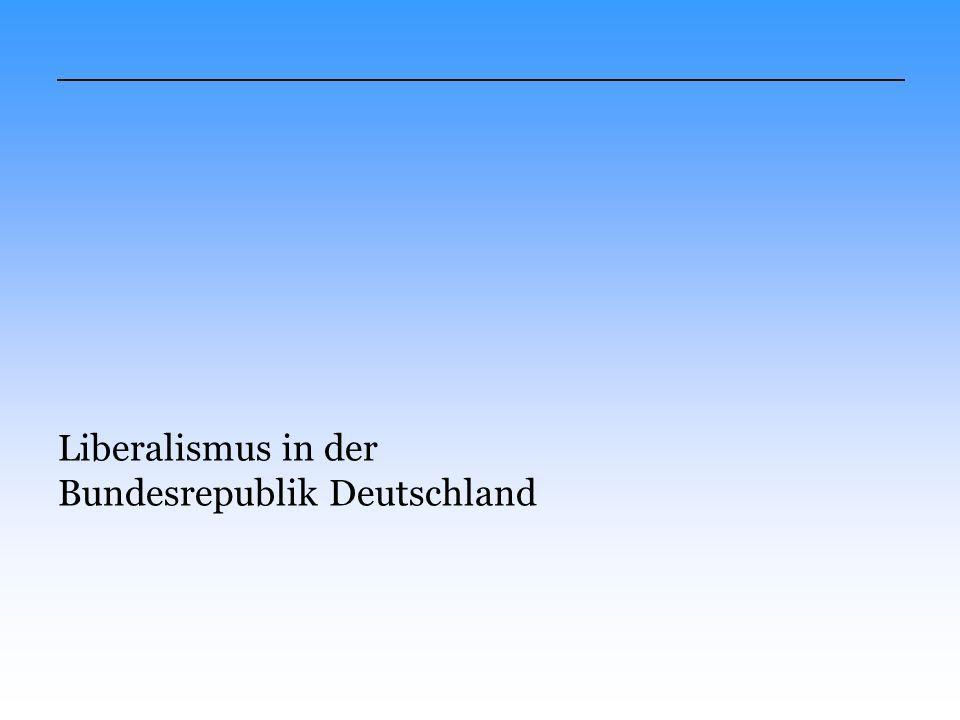 Liberalismus in der Bundesrepublik Deutschland