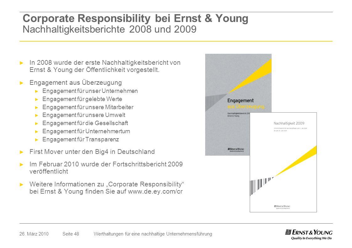 Corporate Responsibility bei Ernst & Young Nachhaltigkeitsberichte 2008 und 2009