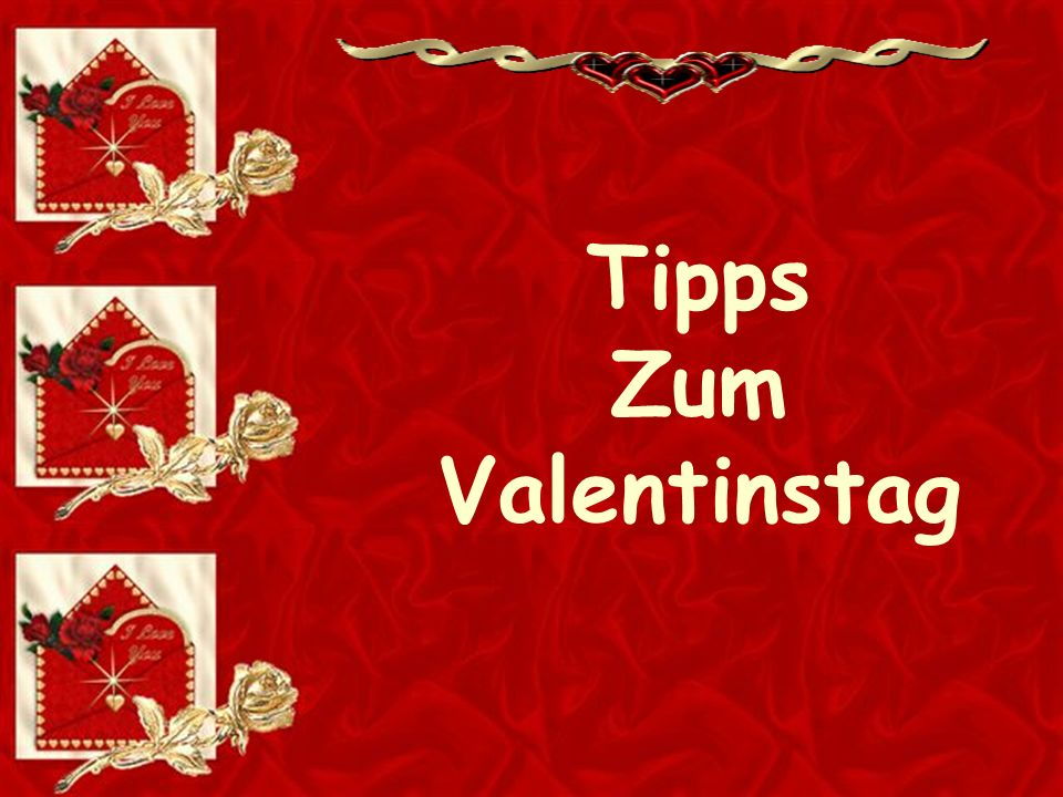 tipps zum valentinstag ppt herunterladen. Black Bedroom Furniture Sets. Home Design Ideas