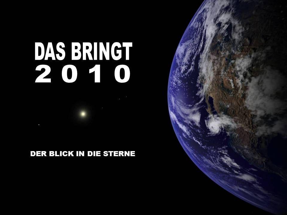 DAS BRINGT 2 0 1 0 DER BLICK IN DIE STERNE
