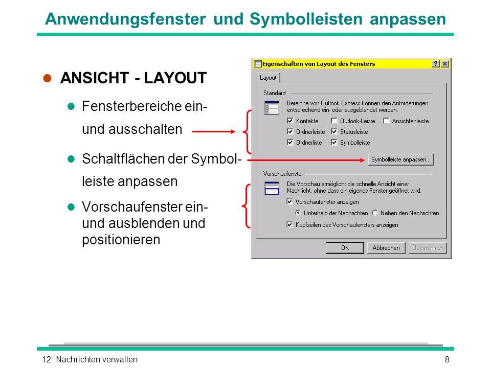 Anwendungsfenster und Symbolleisten anpassen