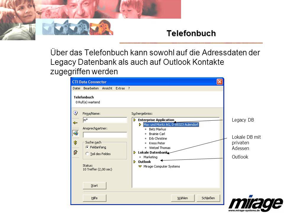 TelefonbuchÜber das Telefonbuch kann sowohl auf die Adressdaten der Legacy Datenbank als auch auf Outlook Kontakte zugegriffen werden.