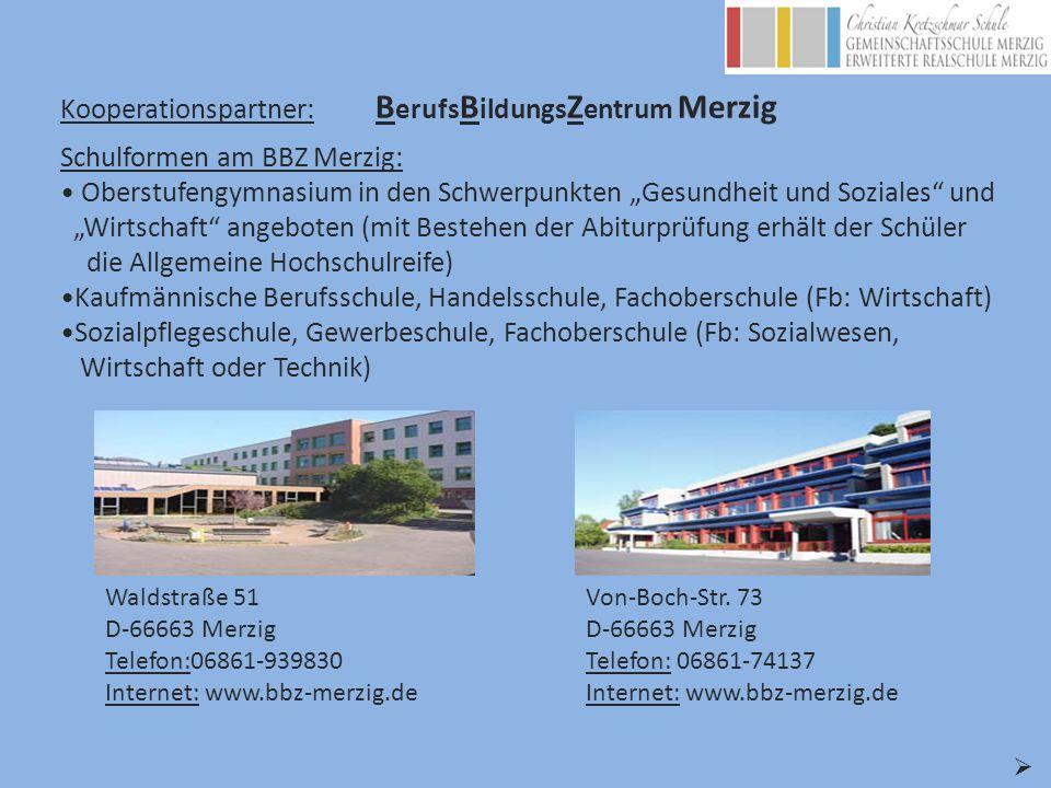 Kooperationspartner: BerufsBildungsZentrum Merzig