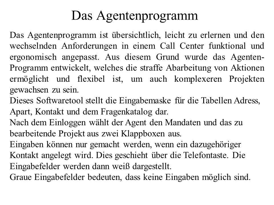 Das Agentenprogramm