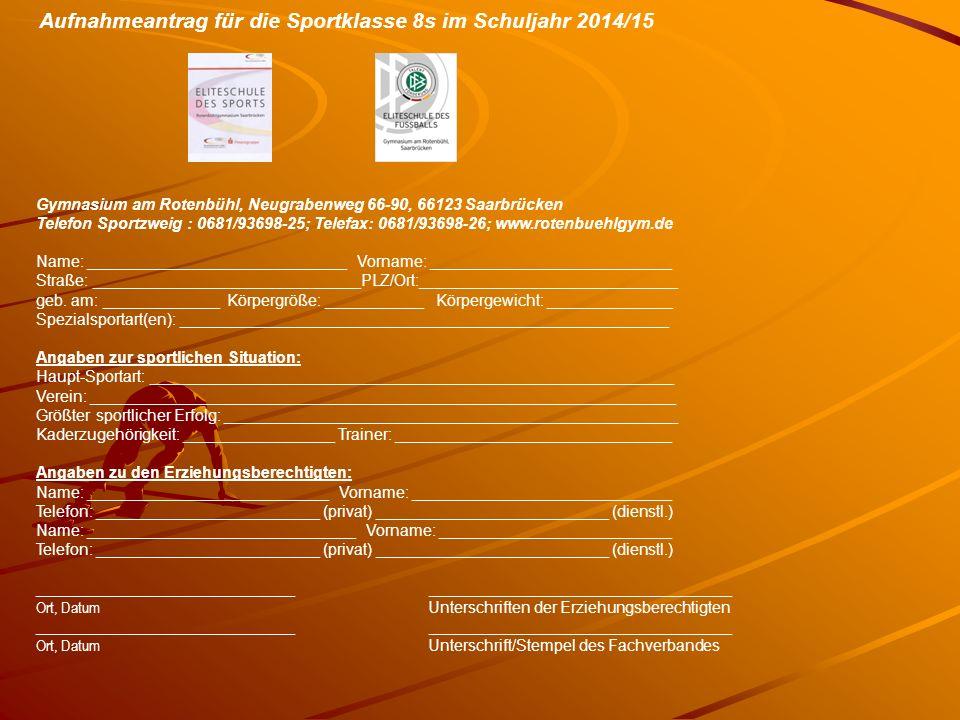 Aufnahmeantrag für die Sportklasse 8s im Schuljahr 2014/15